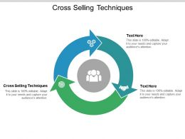 Cross Selling Techniques Ppt Powerpoint Presentation Ideas Graphics Design Cpb