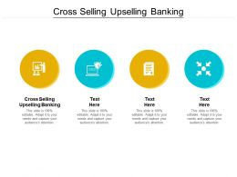 Cross Selling Upselling Banking Ppt Powerpoint Presentation Icon Mockup Cpb