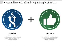 Cross Selling With Thumbs Up Example Of Ppt Presentation