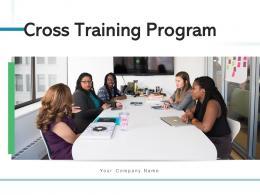 Cross Training Program Measure Organization Techniques Enhancement Workshop