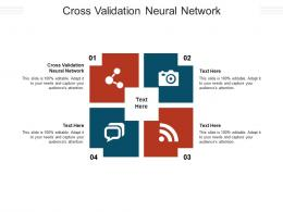 Cross Validation Neural Network Ppt Powerpoint Presentation Layouts Smartart Cpb