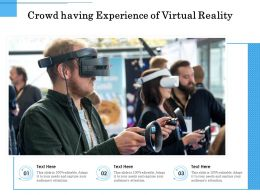 Crowd Having Experience Of Virtual Reality