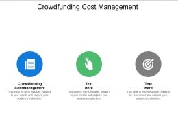 Crowdfunding Cost Management Ppt Powerpoint Presentation Model Topics Cpb