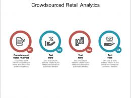 Crowdsourced Retail Analytics Ppt Powerpoint Presentation Layouts Examples Cpb