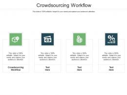 Crowdsourcing Workflow Ppt Powerpoint Presentation Infographic Template Examples Cpb
