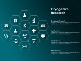 Cryogenics Research Ppt Powerpoint Presentation Slides Layouts