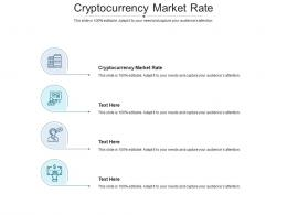 Cryptocurrency Market Rate Ppt PowerPoint Presentation Pictures Gallery Cpb