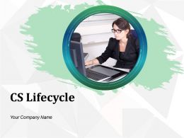 Cs Lifecycle Powerpoint Presentation Slides
