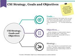 Csi Strategy Goals And Objectives Powerpoint Slide Information