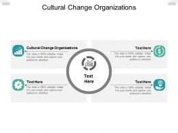 Cultural Change Organizations Ppt Powerpoint Presentation Infographic Cpb