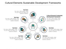 Cultural Elements Sustainable Development Frameworks Ppt Powerpoint Presentation Show Background Designs Cpb