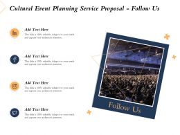 Cultural Event Planning Service Proposal Follow Us Ppt Powerpoint Presentation Icon