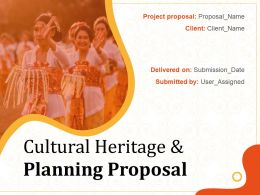 Cultural Heritage And Planning Proposal Powerpoint Presentation Slides