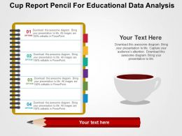 Cup Report Pencil For Educational Data Analysis Flat Powerpoint Design
