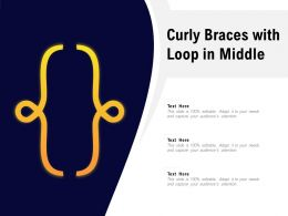 Curly Braces With Loop In Middle