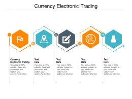 Currency Electronic Trading Ppt Powerpoint Presentation Layouts Templates Cpb