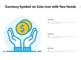 Currency Symbol On Coin Icon With Two Hands
