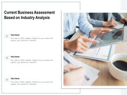 Current Business Assessment Based On Industry Analysis