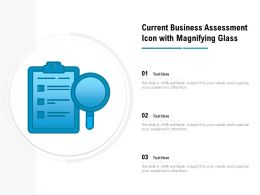 Current Business Assessment Icon With Magnifying Glass