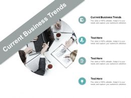 Current Business Trends Ppt Powerpoint Presentation Professional Display Cpb