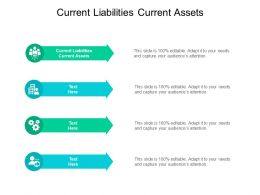 Current Liabilities Current Assets Ppt Powerpoint Presentation File Display Cpb