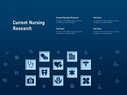 Current Nursing Research Ppt Powerpoint Presentation Ideas Layout