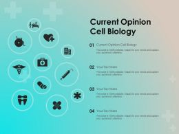 Current Opinion Cell Biology Ppt Powerpoint Presentation Ideas Maker