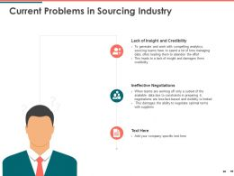 Current Problems In Sourcing Industry Credibility Ppt Powerpoint Presentation Outline Layout