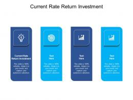 Current Rate Return Investment Ppt Powerpoint Presentation Pictures Information Cpb
