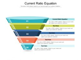 Current Ratio Equation Ppt Powerpoint Presentation File Smartart Cpb