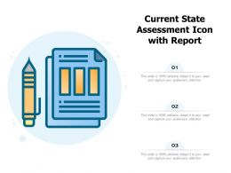 Current State Assessment Icon With Report