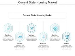 Current State Housing Market Ppt Powerpoint Presentation Icon Example Topics Cpb