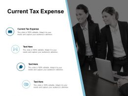 Current Tax Expense Ppt Powerpoint Presentation File Guide Cpb