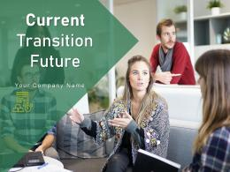 Current Transition Future Structural Process Planning Organizations Strategic Execution