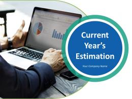 Current Years Estimation PowerPoint Presentation Slides