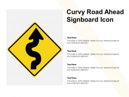 Curvy Road Ahead Signboard Icon