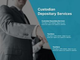 Custodian Depositary Services Ppt Powerpoint Presentation Professional Graphics Tutorials Cpb