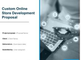 Custom Online Store Development Proposal Powerpoint Presentation Slides