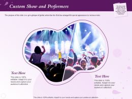 Custom Show And Performers Attention Ppt Powerpoint Presentation Background Image