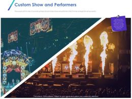 Custom Show And Performers Ppt Powerpoint Presentation Professional