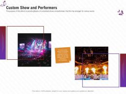 Custom Show And Performers Stage Shows Management Firm Ppt Diagrams
