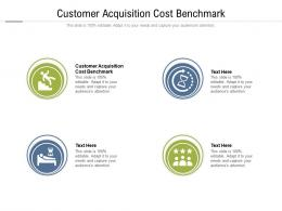 Customer Acquisition Cost Benchmark Ppt Powerpoint Presentation Inspiration Styles Cpb