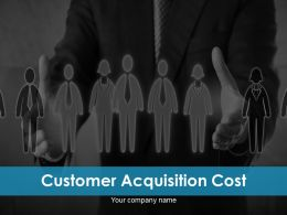 Customer Acquisition Cost Powerpoint Presentation Slides