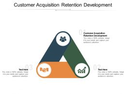Customer Acquisition Retention Development Ppt Powerpoint Presentation Pictures Portfolio Cpb
