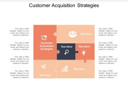 Customer Acquisition Strategies Ppt Powerpoint Presentation File Graphics Template Cpb