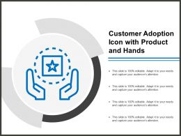 Customer Adoption Icon With Product And Hands