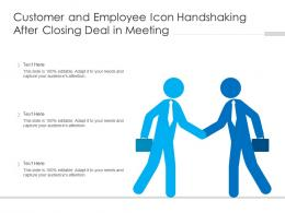 Customer And Employee Icon Handshaking After Closing Deal In Meeting