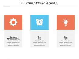 Customer Attrition Analysis Ppt Powerpoint Presentation File Graphics Cpb