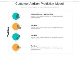Customer Attrition Prediction Model Ppt Powerpoint Presentation Show Cpb