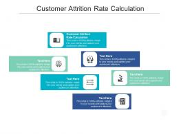 Customer Attrition Rate Calculation Ppt Powerpoint Presentation Model Graphics Cpb